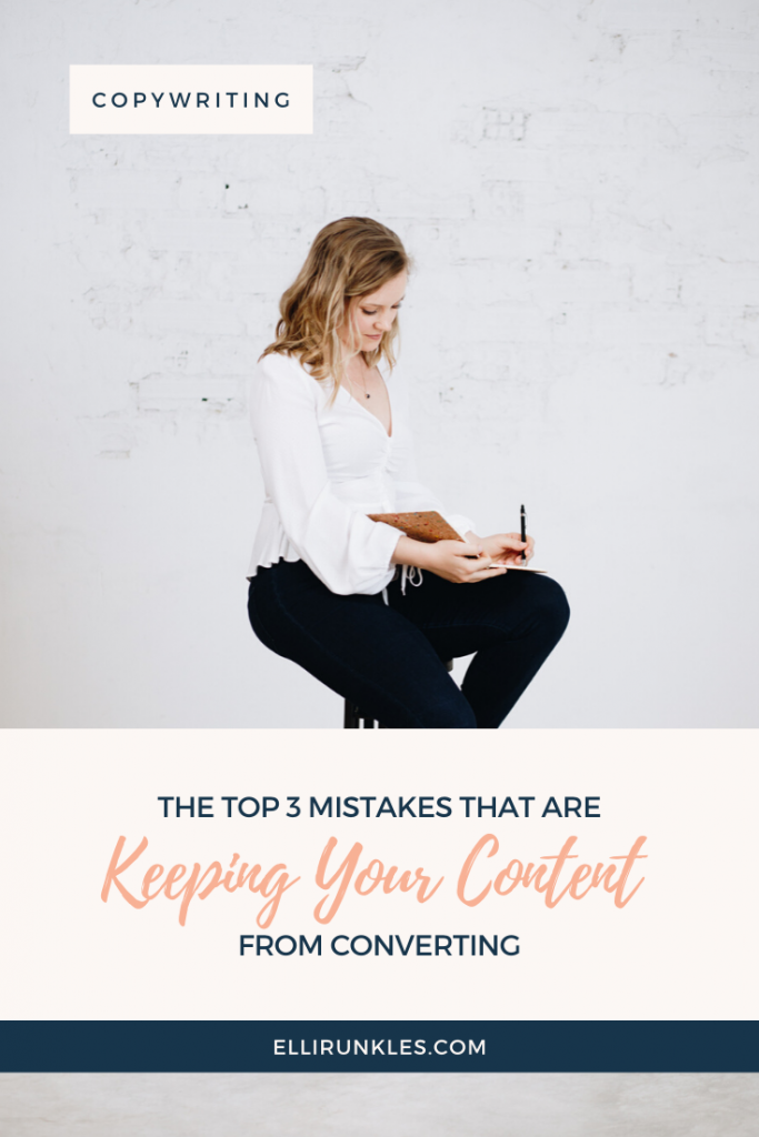 The Top 3 Mistakes that are Keeping Your Content from Converting